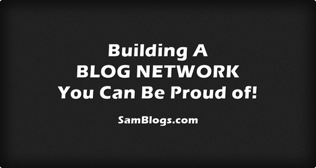 Building-A-BLOG-NETWORK